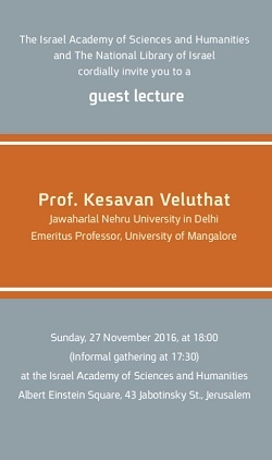 "Guest lecture: Prof. Kesavan Veluthat will speak on ""History and Historiography in Constituting a Region: The Case of Kerala"""