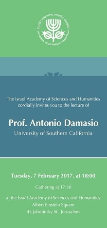 A lecture by Prof. Antonio Damasio, University of Southern California