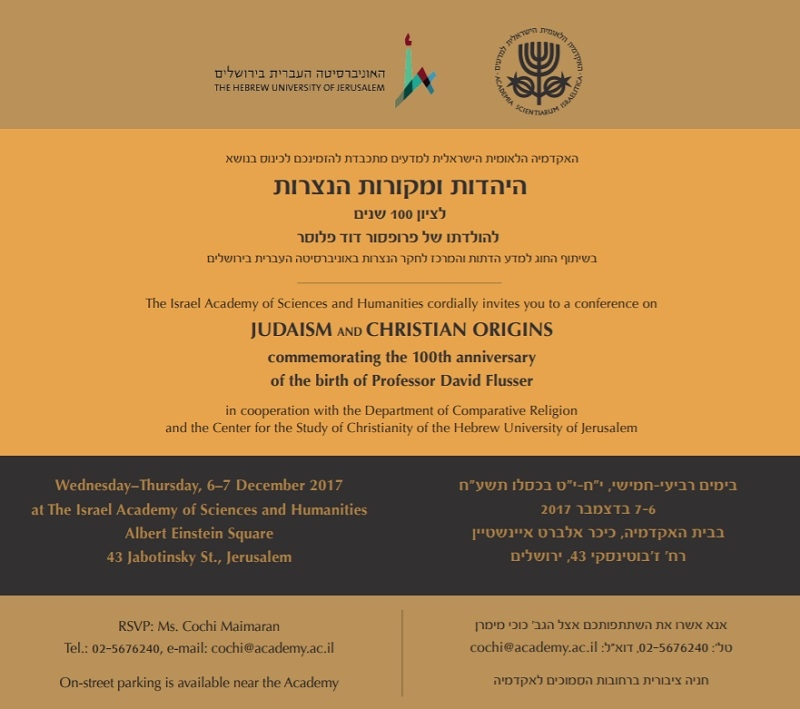 Conference: Judaism and Christian Origins, commemorating the 100th anniversary of the birth of Professor David Flusser